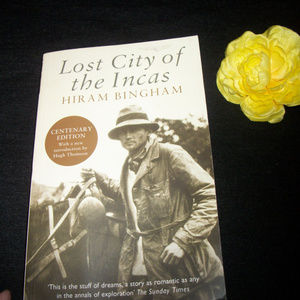 LOST CITY OF THE INCAS HIRAM BINGHAM 285 PAGES